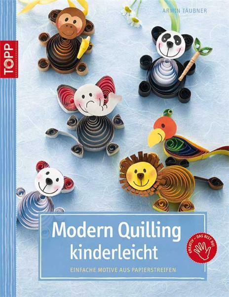 Livre Modern Quilling Kinderleicht