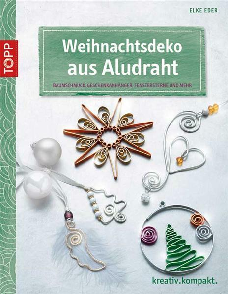 Weihnachtsdeko Aus Holz Buch ~ Livre  Weihnachtsdeko aus Aludraht  Matériel de bricolage  Fil